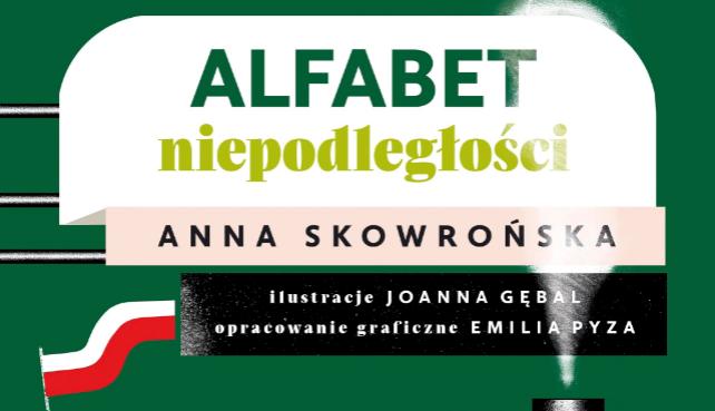 """Anna Skowrońska autorka """"Alfabetu niepodległości"""" gościem biblioteki"""