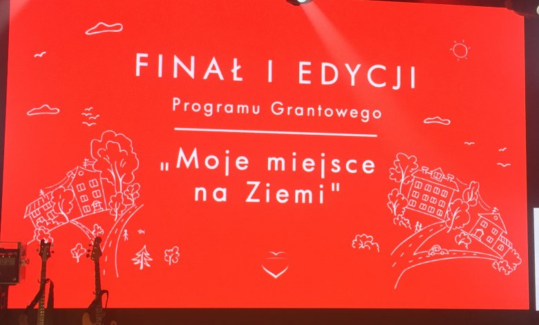 """Finał I edycji Programu Grantowego """"Moje miejsce na Ziemi"""" Fundacji """"Orlen Dar Serca"""""""